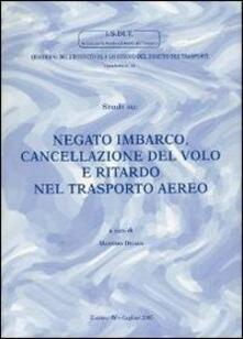 Studi su: Negato imbarco, cancellazione del volo e ritardo nel trasporto aereo - copertina