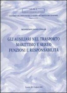 Gli ausiliari nel trasporto marittimo e aereo. Funzioni e responsabilità