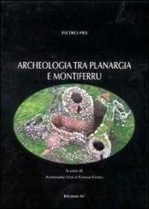 Archeologia tra Planargia e Montiferru