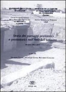 Storia dei paesaggi preistorici e protostorici nell'Alto Tell tunisino - copertina