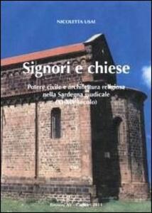 Signori e chiese. Potere civile e architettura religiosa nella Sardegna giudicale (XI-XIV secolo)