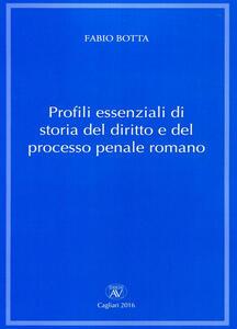 Profili essenziali di storia del diritto e del processo penale romano