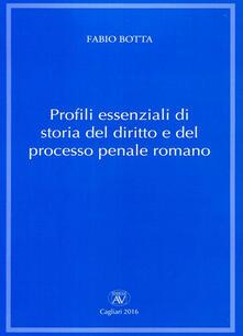 Profili essenziali di storia del diritto e del processo penale romano - Fabio Botta - copertina