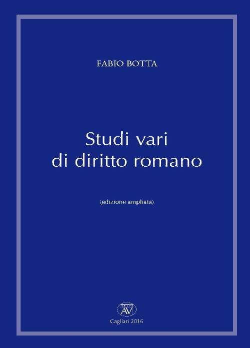 Studi vari di diritto romano. Ediz. ampliata