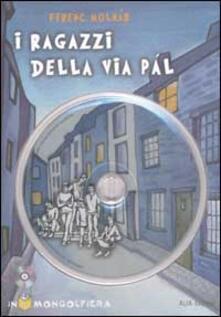 Squillogame.it I ragazzi della via Pál. Con CD-ROM Image