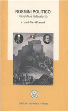 Rosmini politico. Tra unità e federalismo - copertina