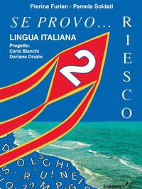 Se provo... Riesco. Quaderno operativo di lingua italiana. Per la Scuola elementare. Vol. 2