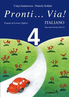 Pronti... via! Italiano. Per la 4ª classe elementare.pdf