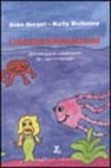 L' acchiappasogni. Manuale per la condivisione dei sogni in famiglia - Alan Siegel,Kelly Bulkeley - copertina