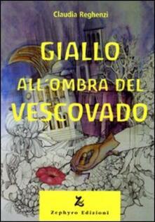 Giallo all'ombra del vescovado - Claudia Reghenzi - copertina