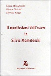 Il manifestarsi dell'essere in Silvia Montefoschi