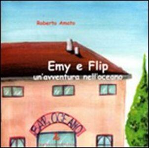Emy e Flip. Un'avventura nell'oceano