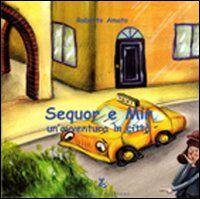 Sequor e Mir. Un'avventura in città