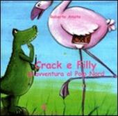 Crack e Filly. Un'avventura al Polo Nord