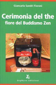 Cerimonia del the fiore del buddismo zen