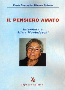 Teamforchildrenvicenza.it Il pensiero amato. Intervista a Silvia Montefoschi. Con DVD Image