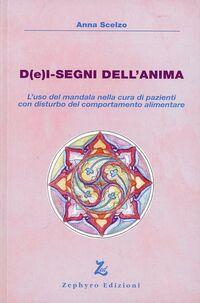 D(e)i-segni dell'anima. L'uso del mandala nella cura di pazienti con disturbo del comportamento alimentare