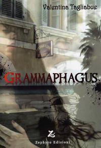 Grammaphagus - Tagliabue Valentina - wuz.it
