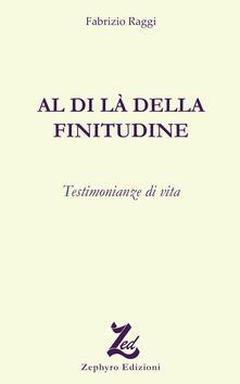 Al di là della finitudine - Fabrizio Raggi - copertina
