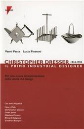 Christopher Dresser 1834-1904. Il primo industrial designer per una nuova interpretazione della storia del design