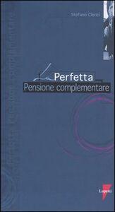 La perfetta pensione complementare