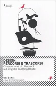 Grandtoureventi.it Design. Percorsi e trascorsi. Cnquant'anni di riflessioni sul progetto contemporaneo Image