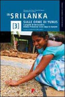 In Sri Lanka sulle orme di Yunus. I progetti di microcredito Etimos-Protezione Civile dopo lo tsunami - copertina
