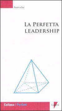 La perfetta leadership