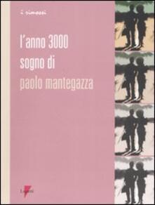 Warholgenova.it L' anno 3000. Sogno di Paolo Mantegazza Image