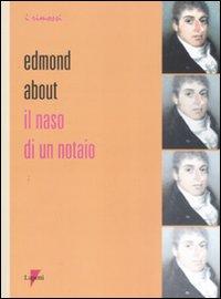Il naso di un notaio