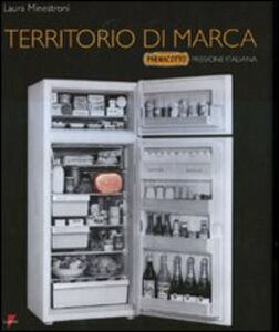 Territorio di marca. «Parmacotto» passione italiana