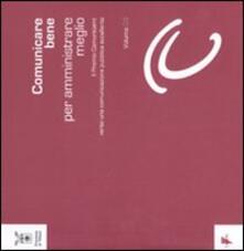 Comunicare bene per amministrare meglio. Vol. 3: Il Premio Comunicami: verso una comunicazione eccellente. - copertina