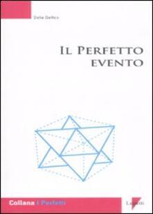 Il perfetto evento - Dalia Gallico - copertina