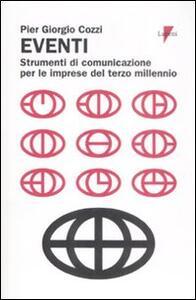 Eventi. Strumenti di comunicazione per le imprese del terzo millennio