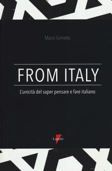 From Italy. L'unicità del saper pensare e fare italiano - Marco Turinetto - copertina