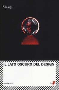Il lato oscuro del design