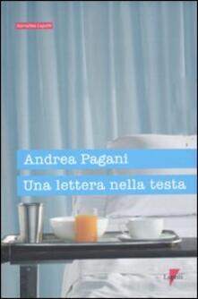 Una lettera nella testa - Andrea Pagani - copertina