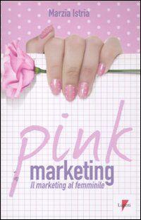 Pink marketing. Il marketing al femminile