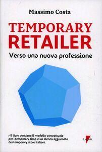 Temporary retailer: verso una nuova professione