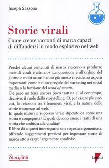 Storie virali. Come creare racconti di marca capaci di diffondersi in modo esplosivo nel web - Joseph Sassoon - copertina