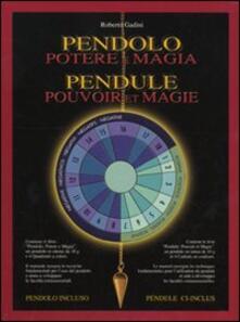 Lpgcsostenible.es Pendolo. Potere e magia. Con gadget. Ediz. italiana, inglese e tedesca Image