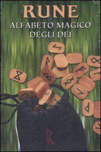 Rune. Alfabeto magico degli dei