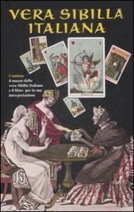 Vera sibilla italiana. Con 52 carte