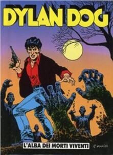 Dylan Dog. L'alba dei morti viventi - Tiziano Sclavi - copertina