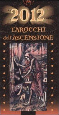2012. Tarocchi dell'ascensione di Pierluca Zizzi