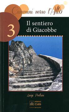 Il sentiero di Giacobbe - Luigi Pedrini - copertina