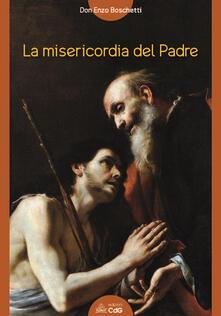 La misericordia del padre - Enzo Boschetti - copertina