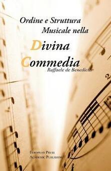 Ordine e struttura musicale nella Divina Commedia - Raffaele De Benedictis - copertina