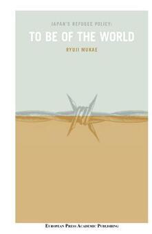 Japan's refugee policy: to be of the world - Ryuji Mukae - copertina