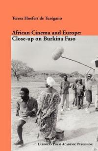 African Cinema and Europe: close-up on Burkina Faso - Hoefert de Turègano Teresa - wuz.it
